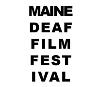 The Maine Deaf Film Festival